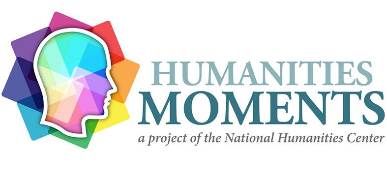Humanities Moments